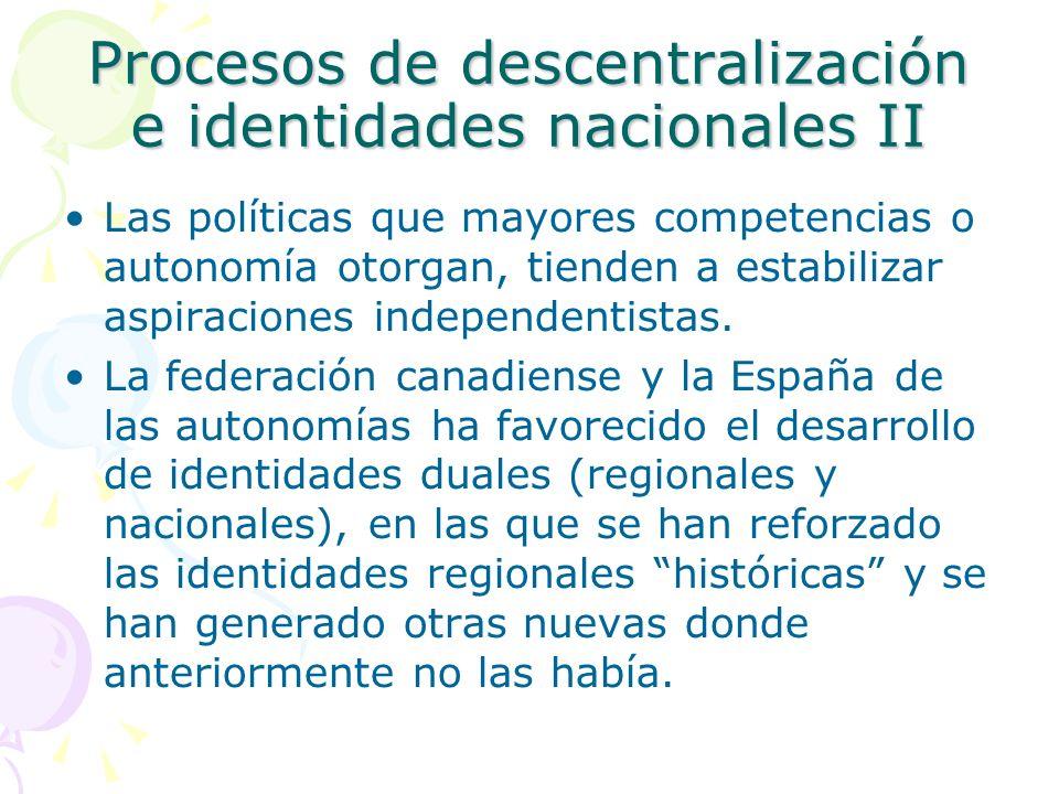 Procesos de descentralización e identidades nacionales II