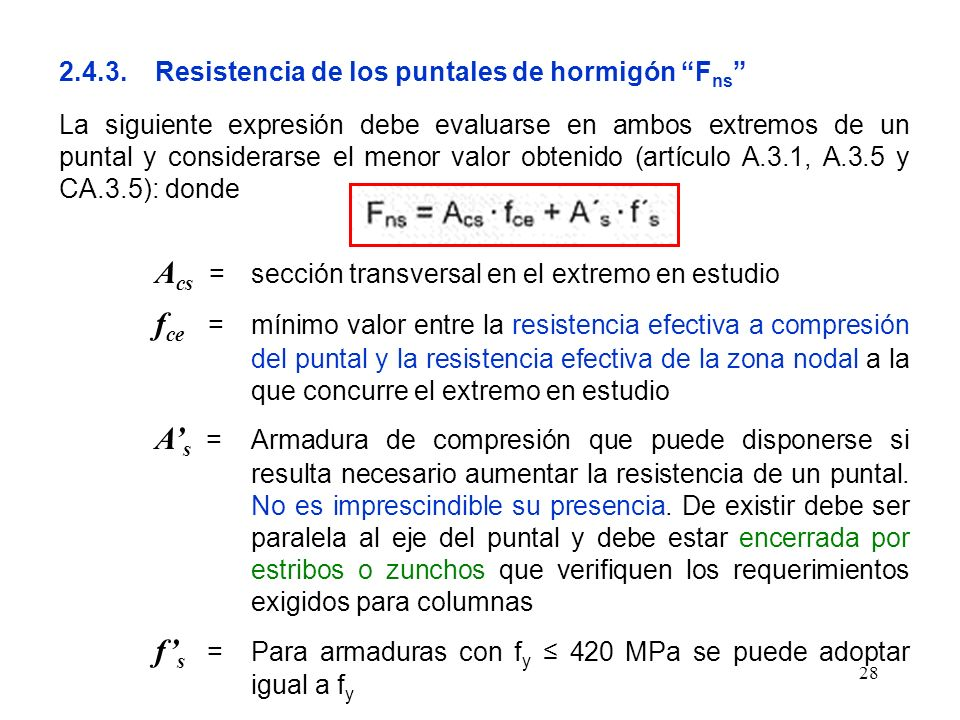 2.4.3. Resistencia de los puntales de hormigón Fns