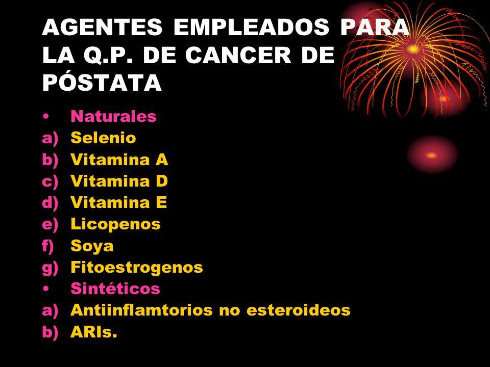 AGENTES EMPLEADOS PARA LA Q.P. DE CANCER DE PÓSTATA