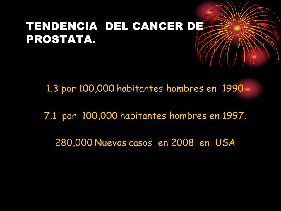 TENDENCIA DEL CANCER DE PROSTATA.