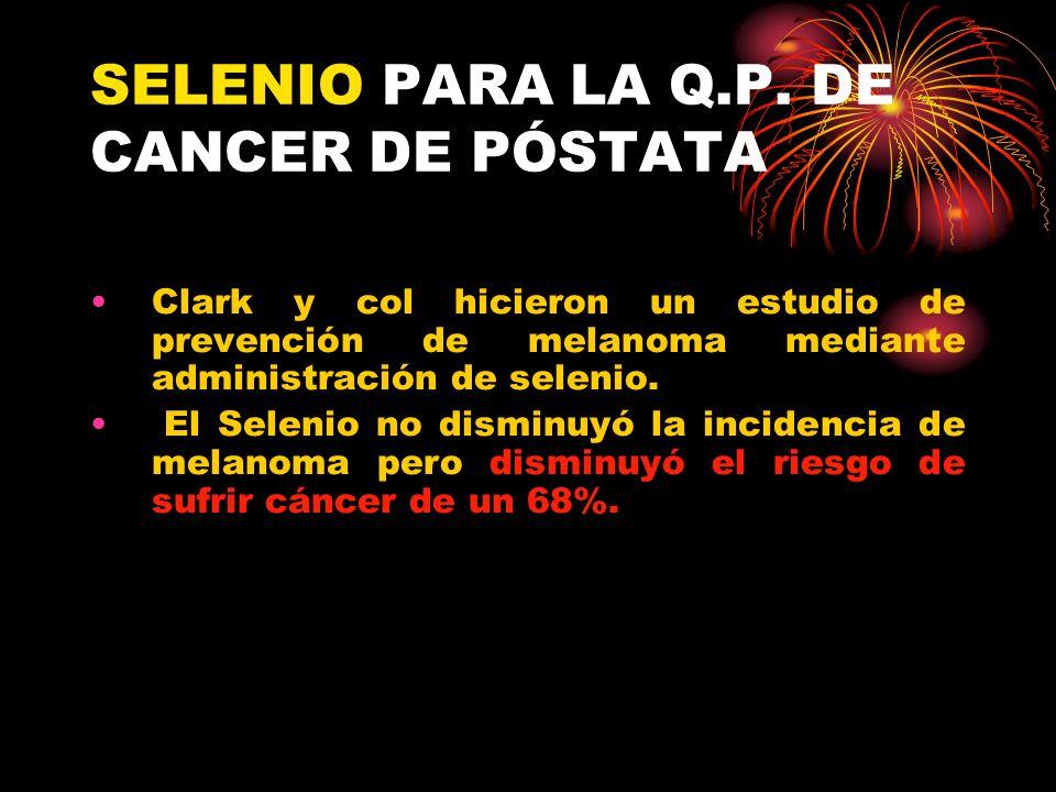 SELENIO PARA LA Q.P. DE CANCER DE PÓSTATA