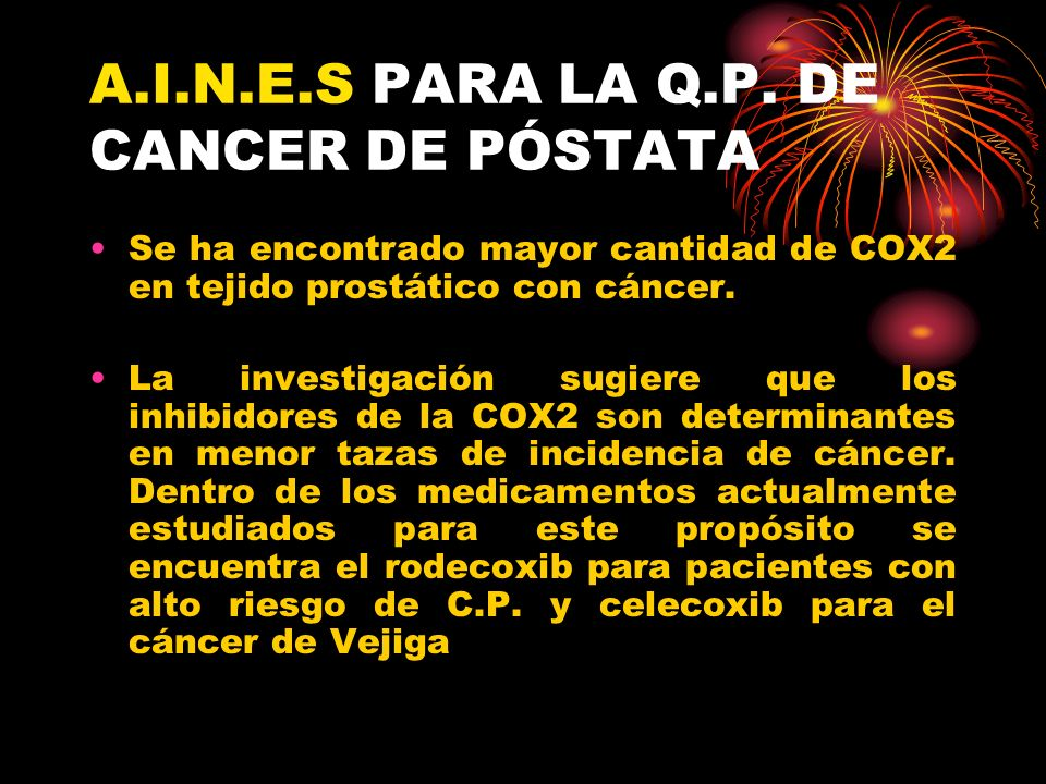 A.I.N.E.S PARA LA Q.P. DE CANCER DE PÓSTATA