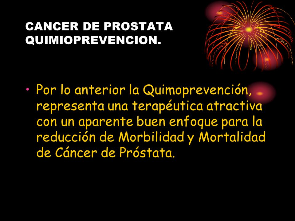 CANCER DE PROSTATA QUIMIOPREVENCION.