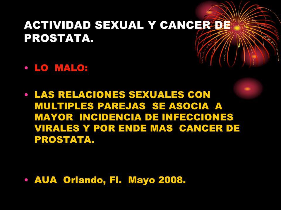 ACTIVIDAD SEXUAL Y CANCER DE PROSTATA.