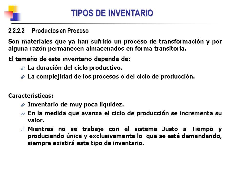 TIPOS DE INVENTARIO 2.2.2.2 Productos en Proceso