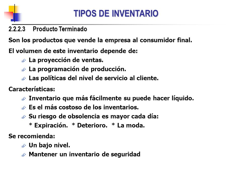 TIPOS DE INVENTARIO 2.2.2.3 Producto Terminado