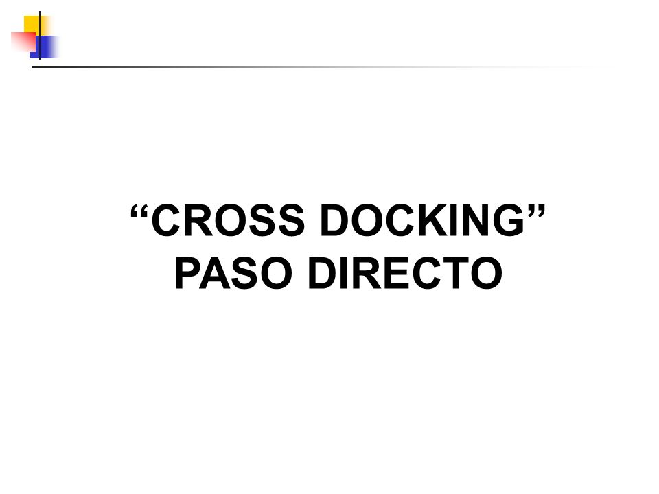 CROSS DOCKING PASO DIRECTO