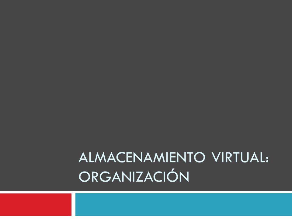 Almacenamiento virtual: organización
