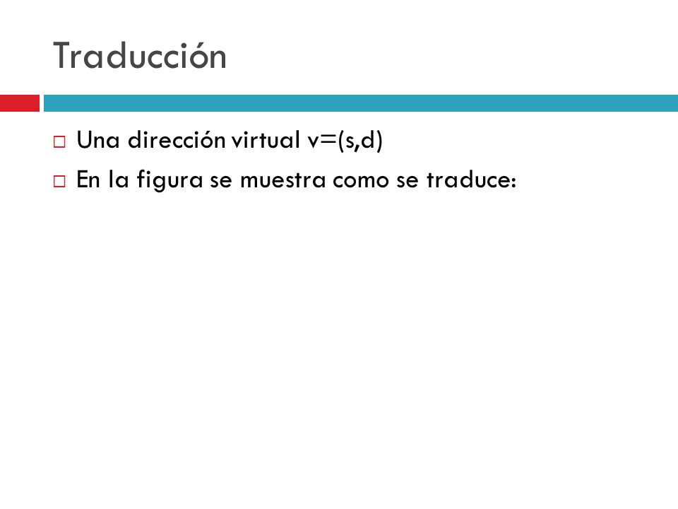 Traducción Una dirección virtual v=(s,d)