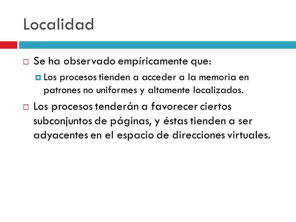 Localidad Se ha observado empíricamente que: