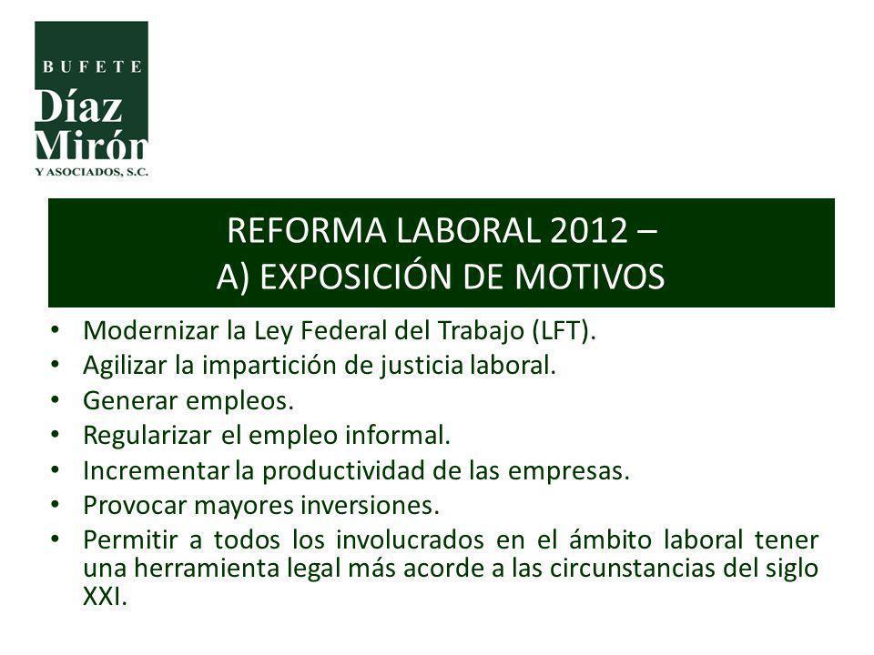 REFORMA LABORAL 2012 – A) EXPOSICIÓN DE MOTIVOS