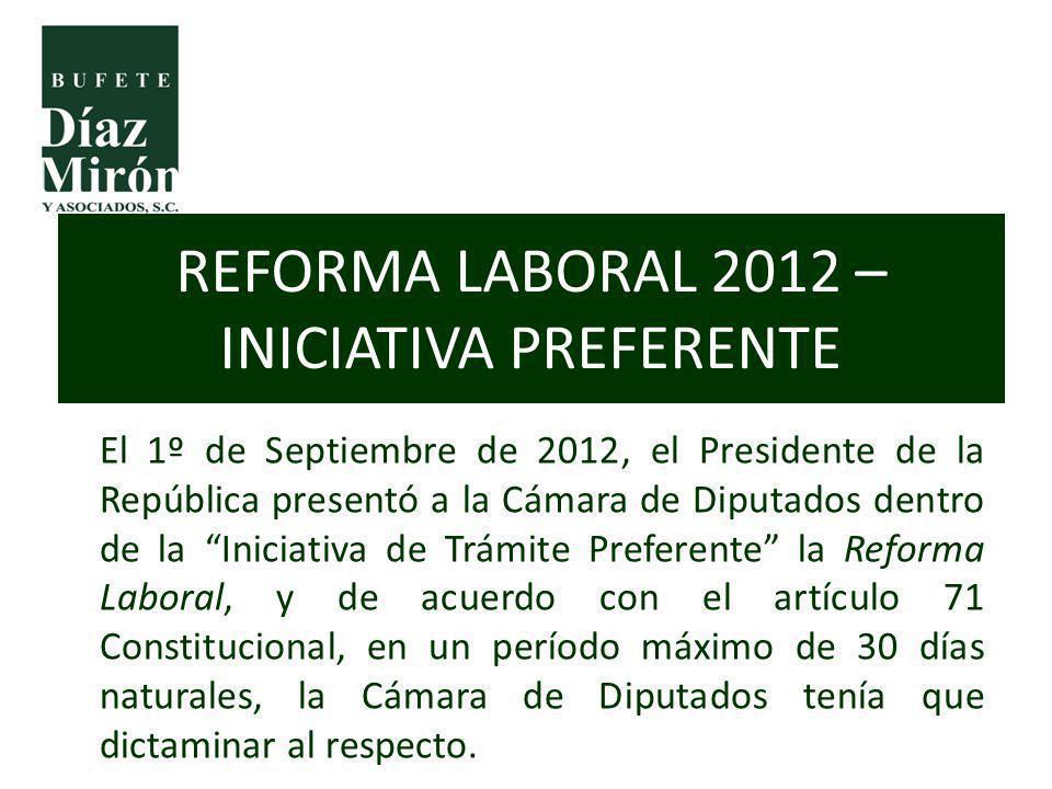 REFORMA LABORAL 2012 – INICIATIVA PREFERENTE