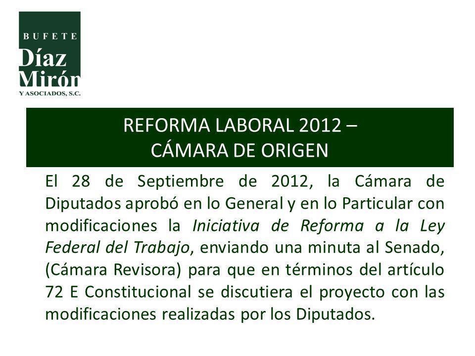 REFORMA LABORAL 2012 – CÁMARA DE ORIGEN