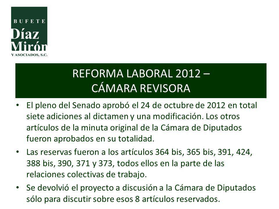 REFORMA LABORAL 2012 – CÁMARA REVISORA