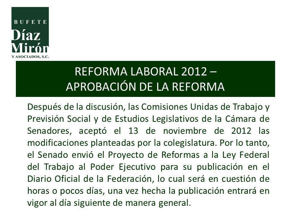 REFORMA LABORAL 2012 – APROBACIÓN DE LA REFORMA