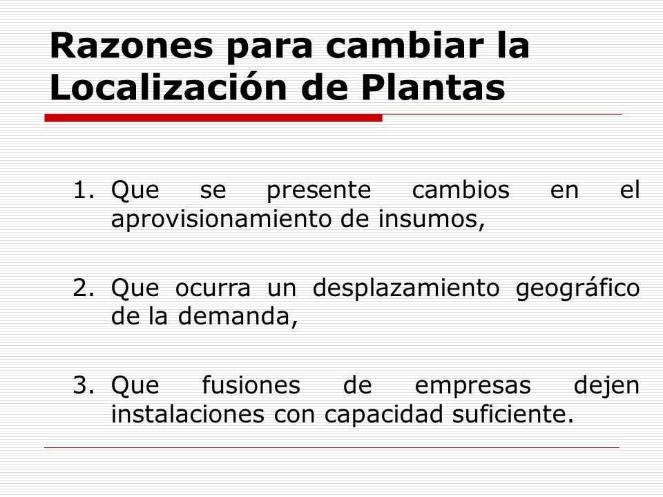 Razones para cambiar la Localización de Plantas