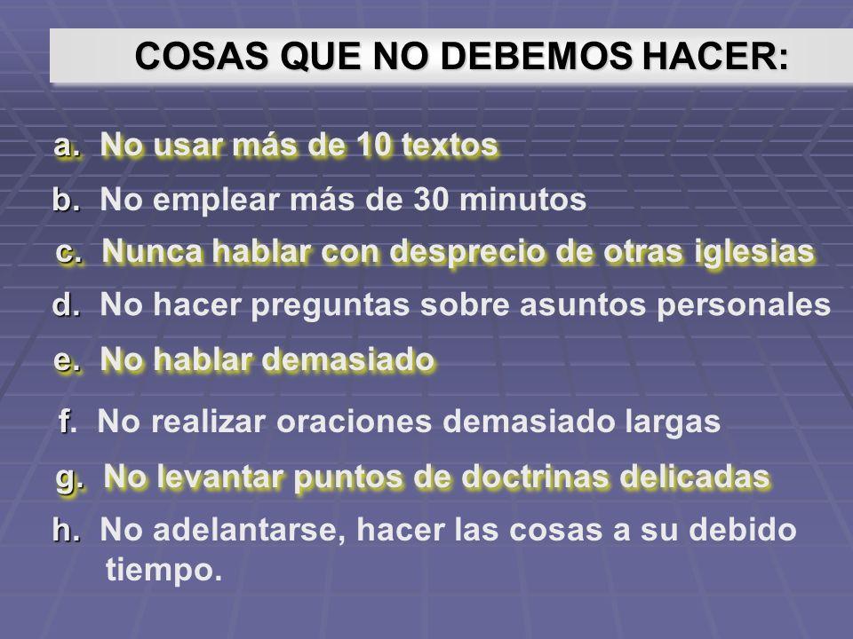 COSAS QUE NO DEBEMOS HACER:
