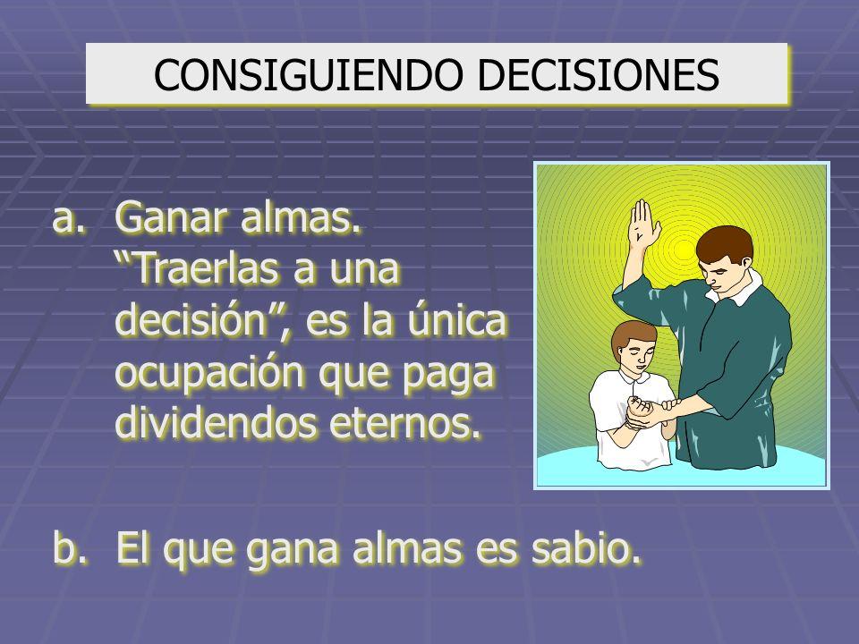 CONSIGUIENDO DECISIONES