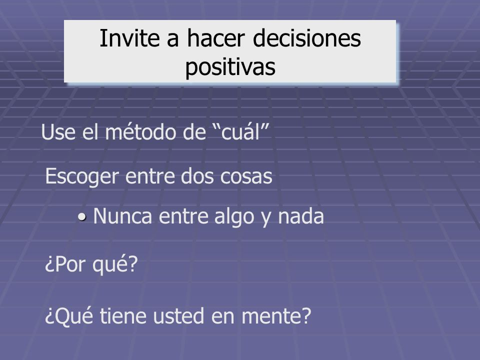Invite a hacer decisiones positivas