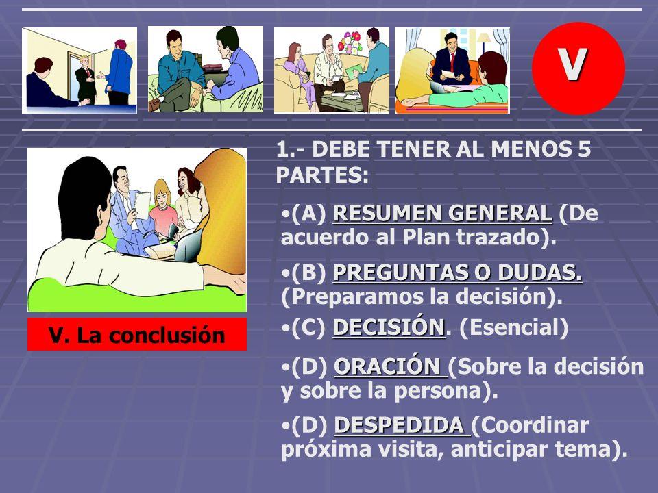 V 1.- DEBE TENER AL MENOS 5 PARTES: