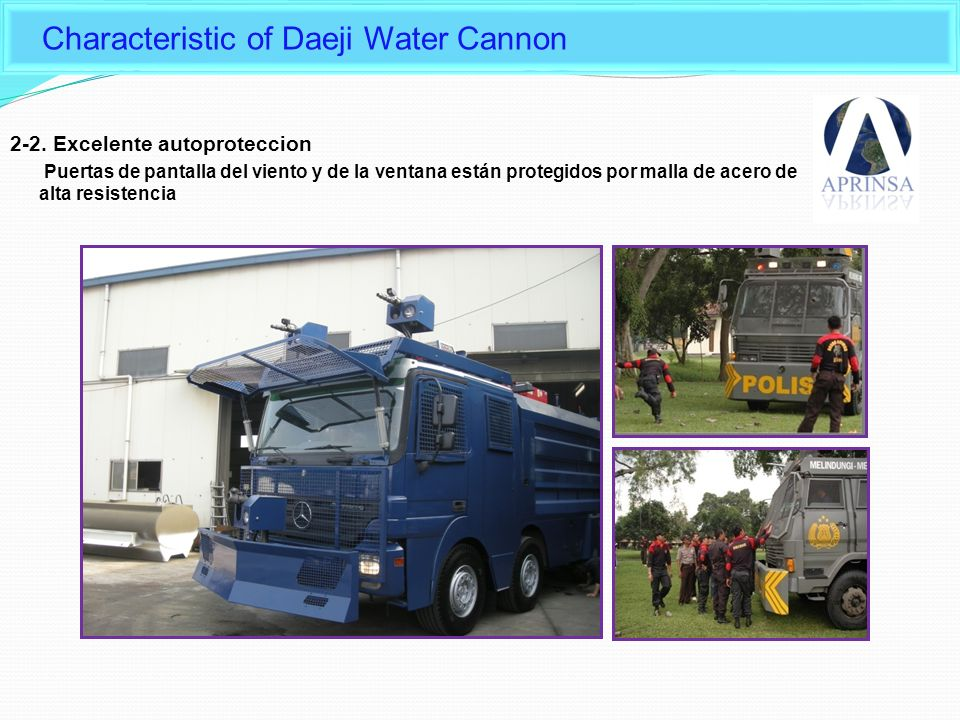 Characteristic of Daeji Water Cannon