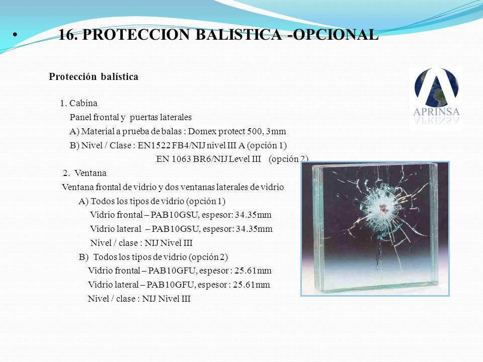 16. PROTECCION BALISTICA -OPCIONAL