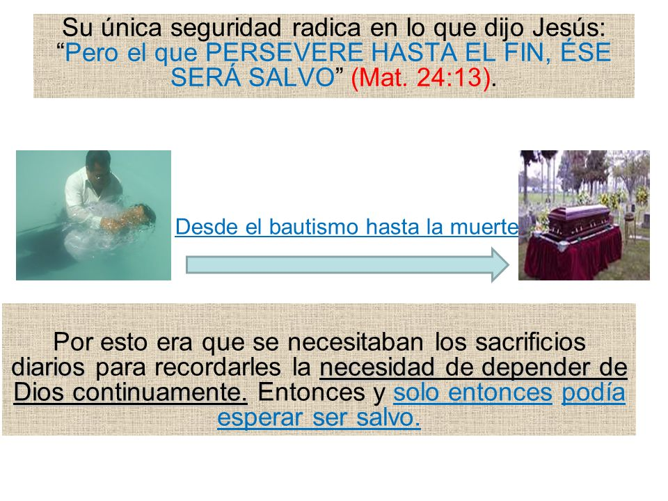 Desde el bautismo hasta la muerte