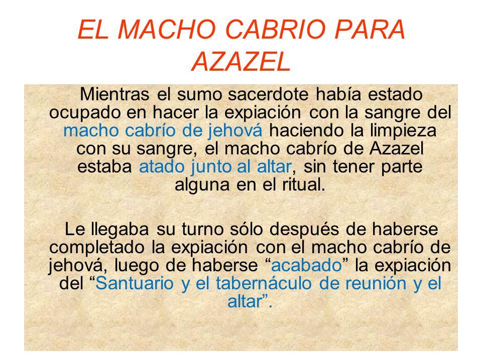 EL MACHO CABRIO PARA AZAZEL