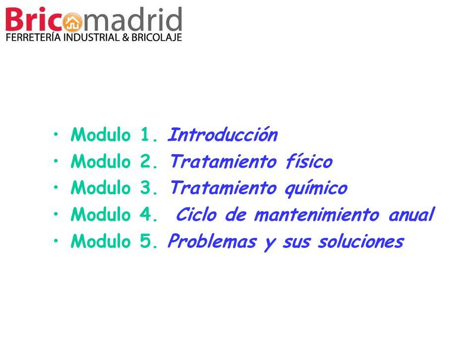 Modulo 2. Tratamiento físico Modulo 3. Tratamiento químico