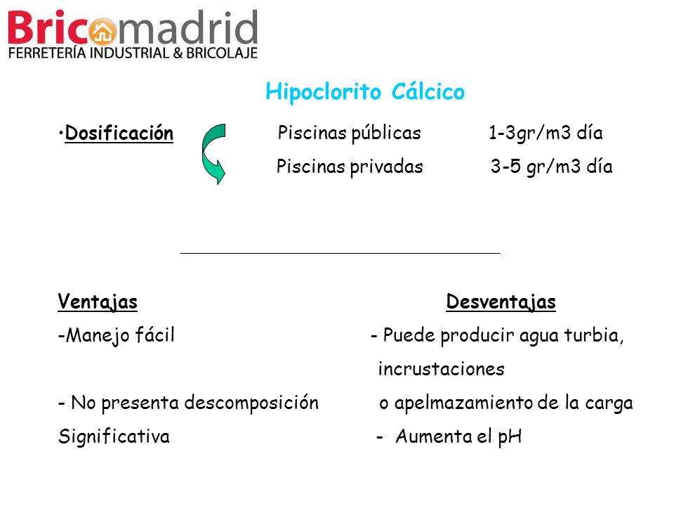 Hipoclorito Cálcico Dosificación Piscinas públicas 1-3gr/m3 día