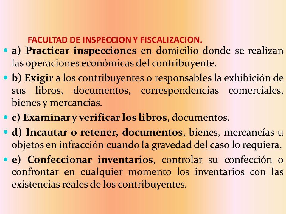 FACULTAD DE INSPECCION Y FISCALIZACION.