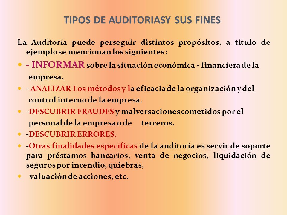 TIPOS DE AUDITORIASY SUS FINES