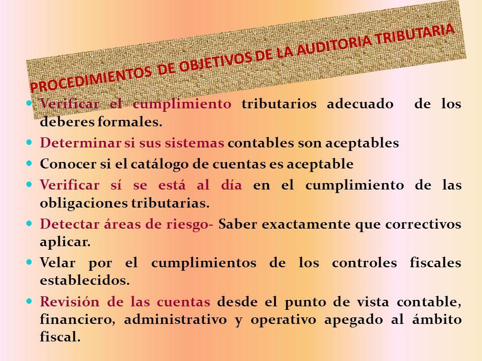 PROCEDIMIENTOS DE OBJETIVOS DE LA AUDITORIA TRIBUTARIA