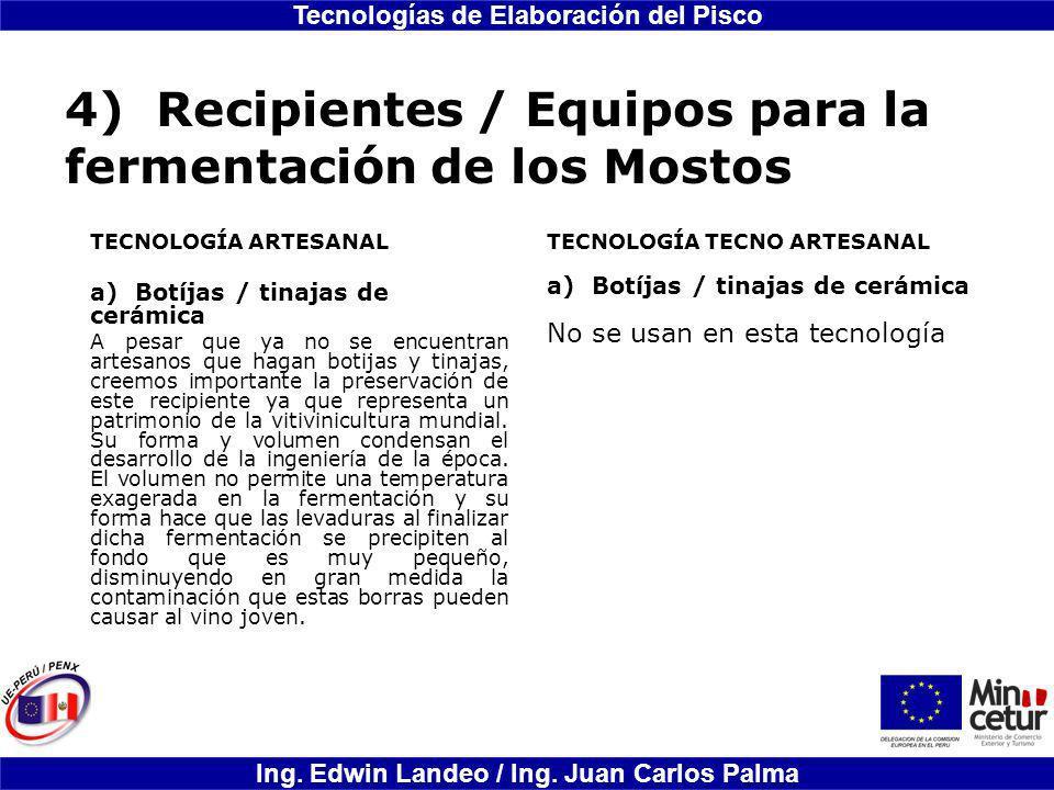 4) Recipientes / Equipos para la fermentación de los Mostos