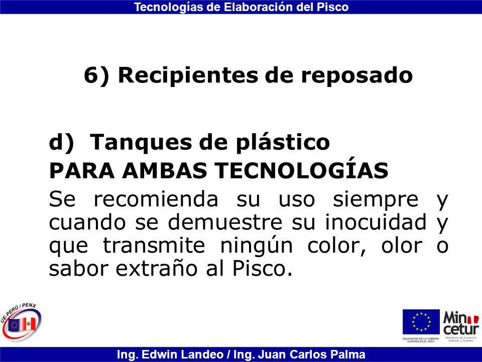 6) Recipientes de reposado