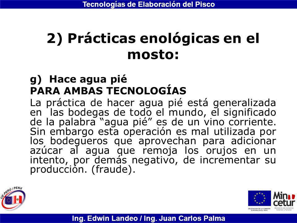 2) Prácticas enológicas en el mosto: