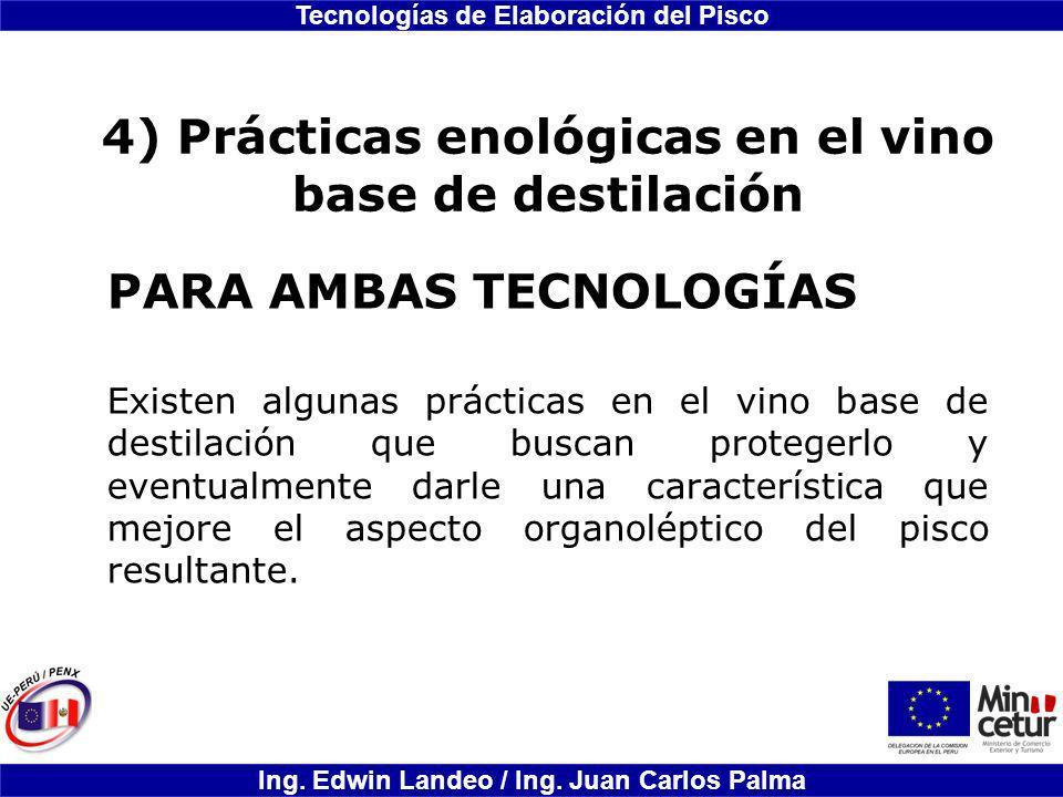 4) Prácticas enológicas en el vino base de destilación