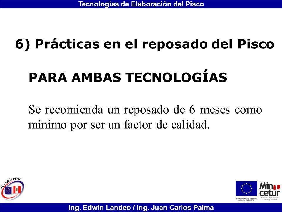 6) Prácticas en el reposado del Pisco