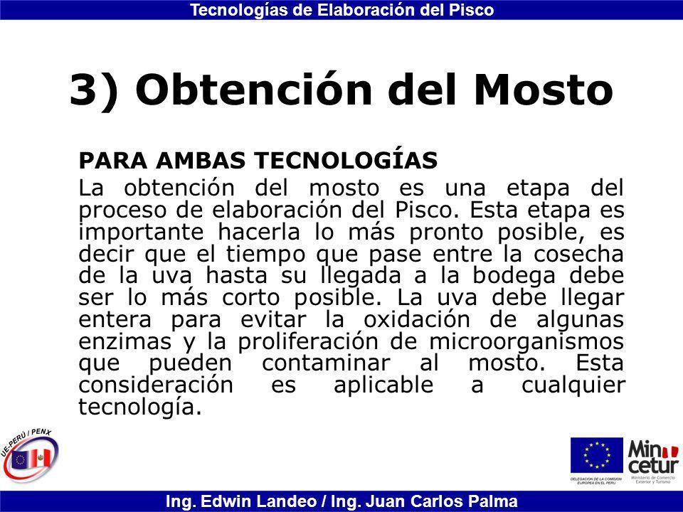 3) Obtención del Mosto PARA AMBAS TECNOLOGÍAS
