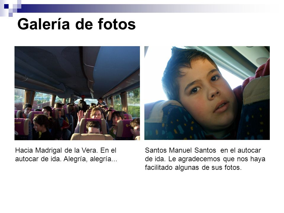 Galería de fotos Hacia Madrigal de la Vera. En el autocar de ida. Alegría, alegría...