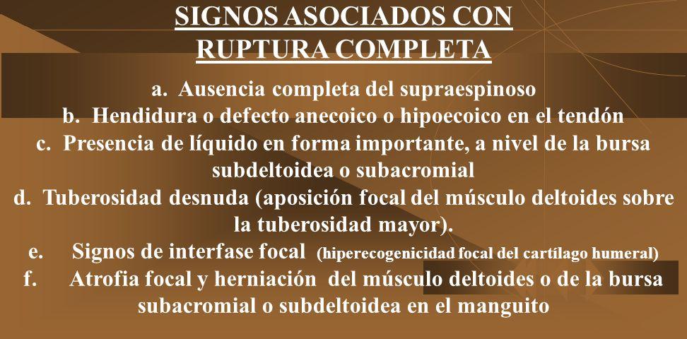 SIGNOS ASOCIADOS CON RUPTURA COMPLETA