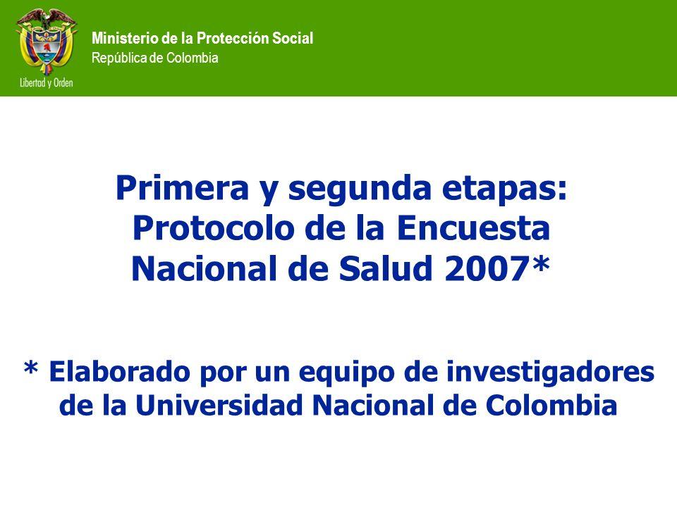 Primera y segunda etapas: Protocolo de la Encuesta Nacional de Salud 2007*