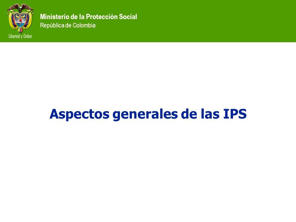 Aspectos generales de las IPS