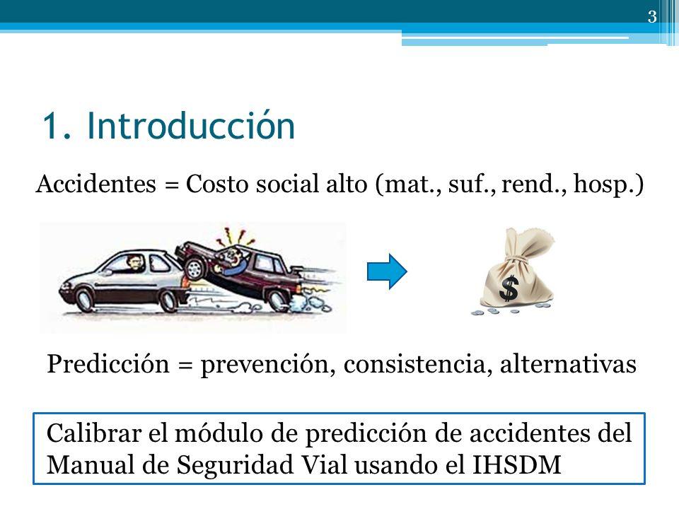 1. Introducción Predicción = prevención, consistencia, alternativas