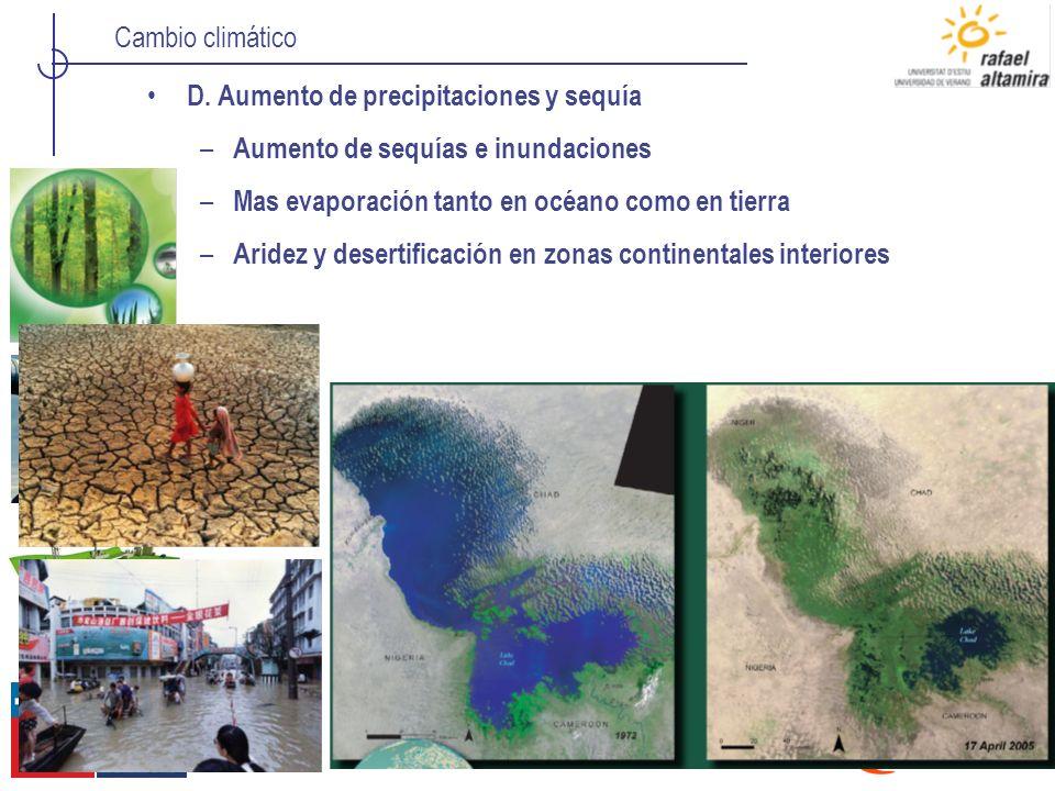 D. Aumento de precipitaciones y sequía