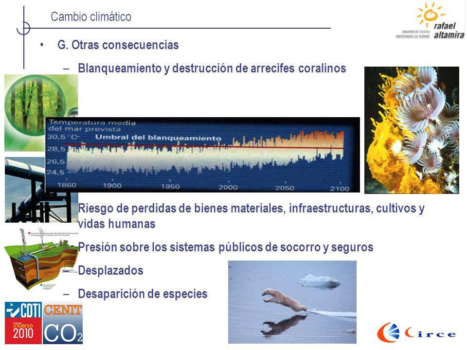 G. Otras consecuencias Blanqueamiento y destrucción de arrecifes coralinos.
