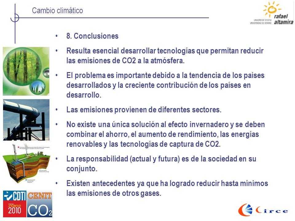 8. Conclusiones Resulta esencial desarrollar tecnologías que permitan reducir las emisiones de CO2 a la atmósfera.