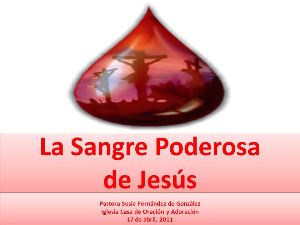 La Sangre Poderosa de Jesús