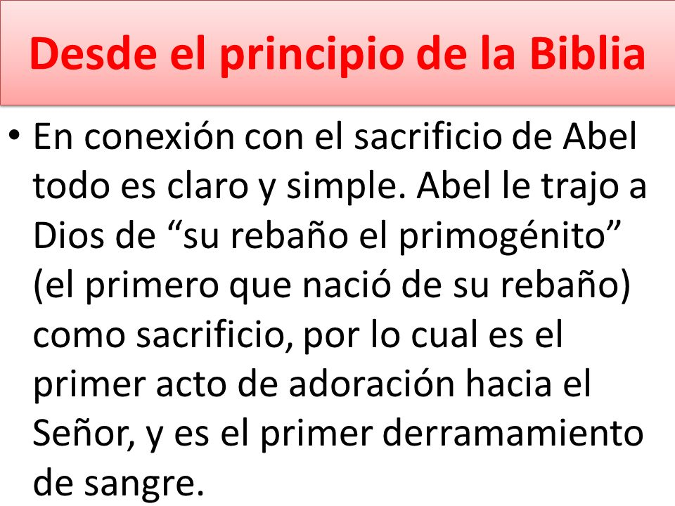 Desde el principio de la Biblia
