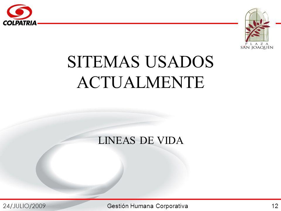 SITEMAS USADOS ACTUALMENTE LINEAS DE VIDA
